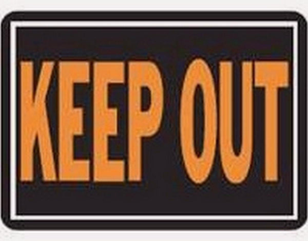 "10"" x 14"" Aluminum Keep Out Sign 807"