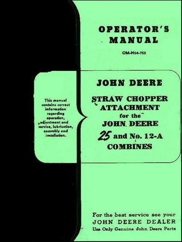 John Deere No. 25 Two 2 Row Push Corn Picker Model A G Tractor Operators Manual