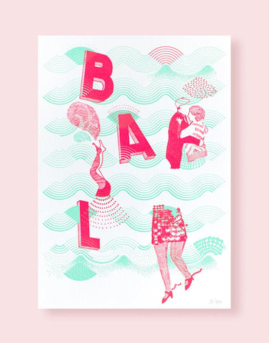 "Affiche letterpress ""Bal"", illustration Daniella - Édition LETTERPRESS DE PARIS"