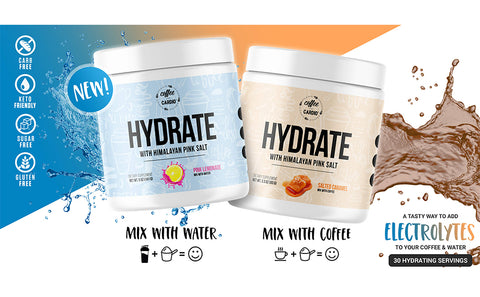 Coffee over Cardio- Hydrate