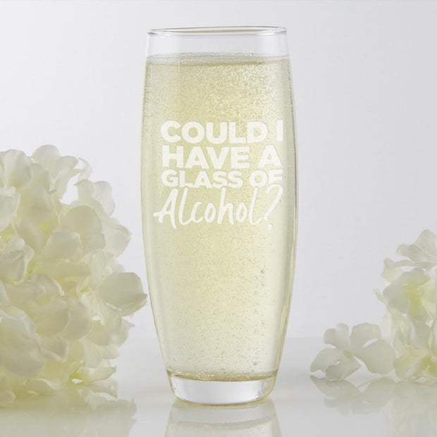 Bridesmaids Could I Have a Glass of Alcohol? Stemless Champagne Flute