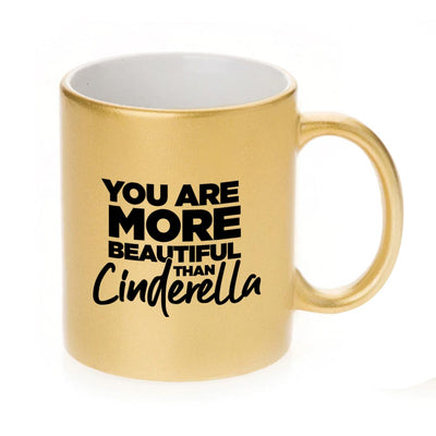 Bridesmaids You Are More Beautiful Than Cinderella 11 oz Metallic Mug