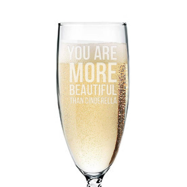 Bridesmaids You Are More Beautiful Than Cinderella Champagne Flute