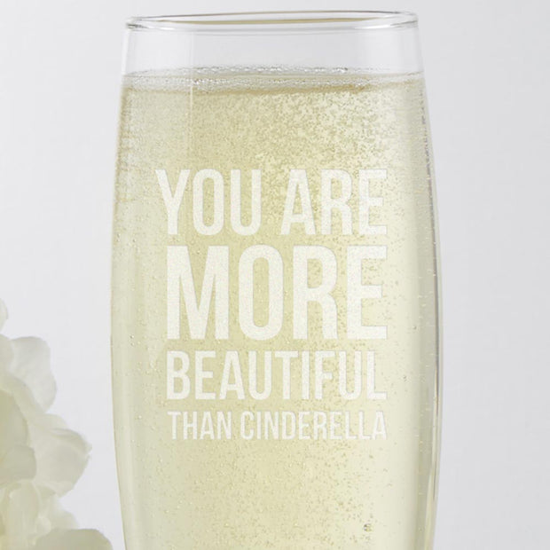 Bridesmaids You Are More Beautiful Than Cinderella Stemless Champagne Flute