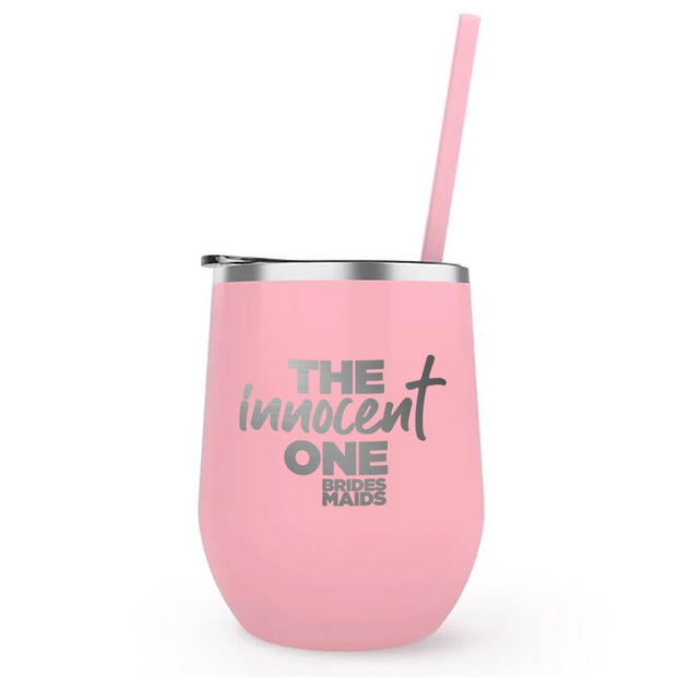 Bridesmaids The Innocent One Laser Engraved Wine Tumbler with Straw