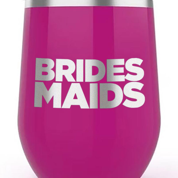 Bridesmaids Logo 12 oz Stainless Steel Wine Tumbler with Straw