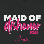 Bridesmaids Maid of Dishonor Personalized Women's Relaxed V-Neck T-Shirt