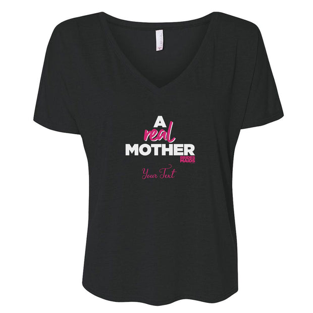 Bridesmaids A Real Mother Personalized Women's Relaxed V-Neck T-Shirt