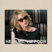 Bridesmaids Help Me I'm Poor Meme Canvas Tote