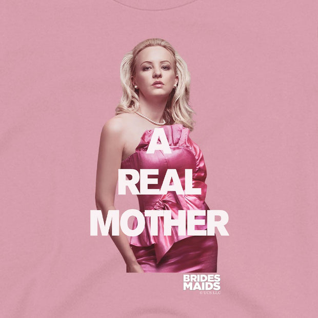 Bridesmaids Rita A Real Mother Women's Short Sleeve T-Shirt