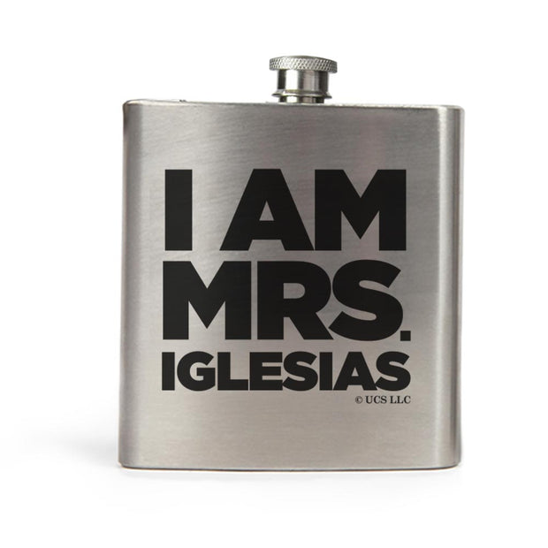 Bridesmaids I am Mrs. Iglesias Stainless Steel Flask
