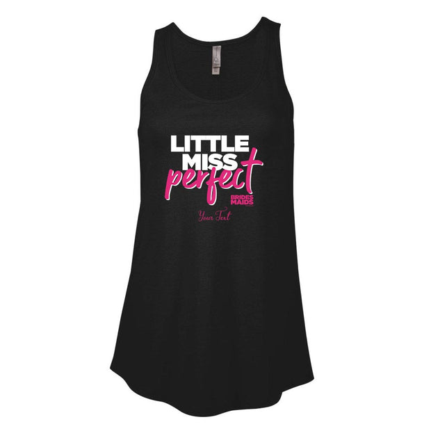 Bridesmaids Little Miss Perfect Personalized Women's Flowy Tank Top
