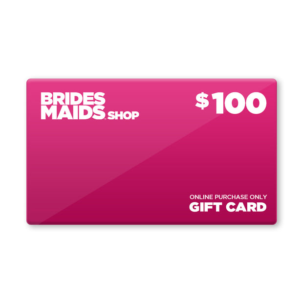 Bridesmaids Shop eGift Card