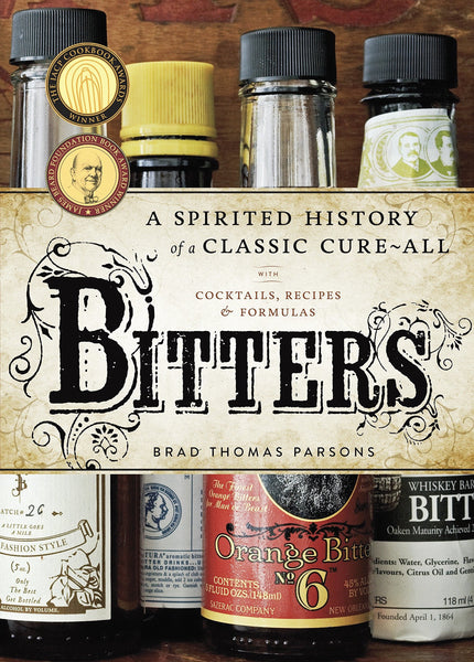 Bitters: A spirited history of a classic cure all