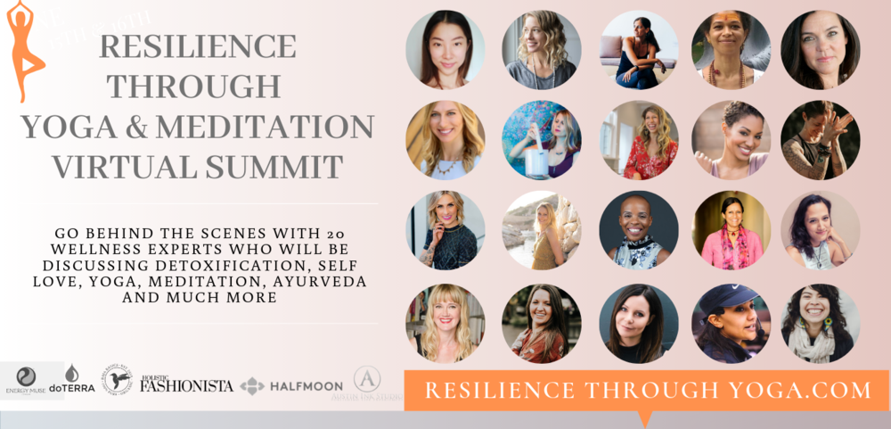 Resilience Through Yoga & Meditation Yoga Summit Hosted by Denita Austin