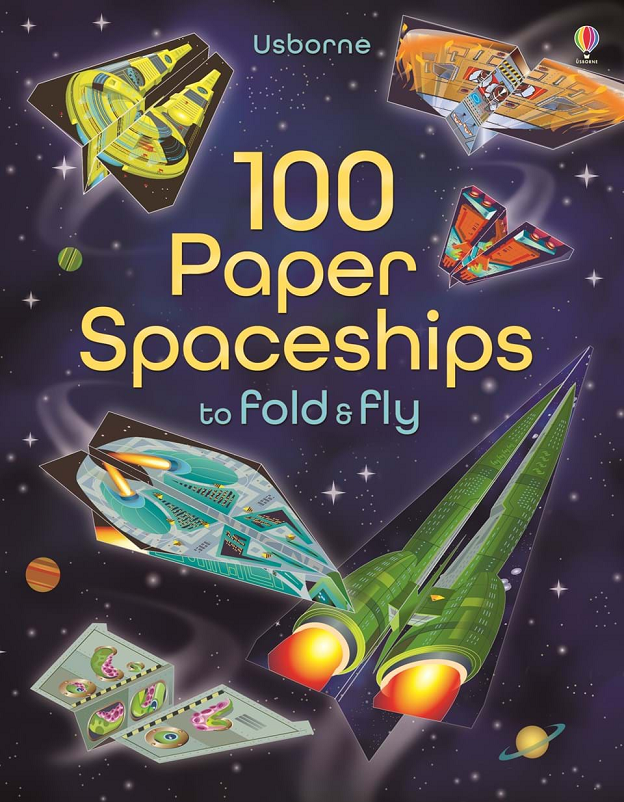 100 Paper Spaceships to Fold and Fly image