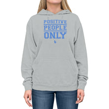 Load image into Gallery viewer, Positive People Only Unisex Lightweight Hoodie