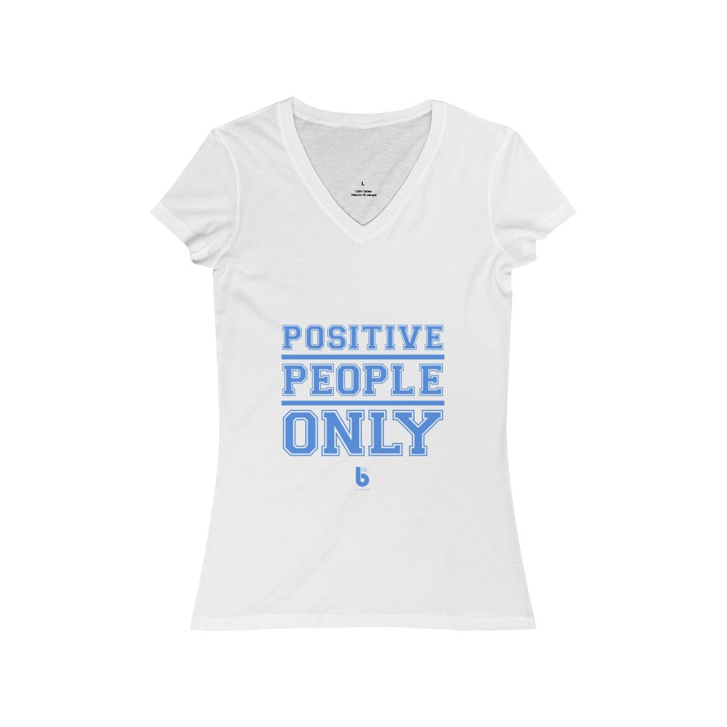 Positive People Only Women's Jersey Short Sleeve V-Neck Tee