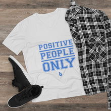 Load image into Gallery viewer, Positive People Only Men's Lightweight V-Neck Tee