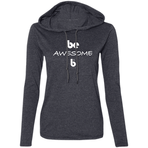 Be Awesome Ladies' LS T-Shirt Hoodie