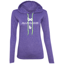 Load image into Gallery viewer, Be Awesome Ladies' LS T-Shirt Hoodie