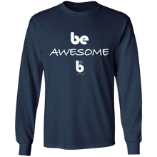 Load image into Gallery viewer, Be Awesome LS Ultra Cotton Sweatshirt