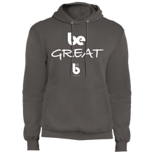 Load image into Gallery viewer, Be Great Core Fleece Pullover Hoodie