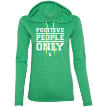 Load image into Gallery viewer, Positive People Only Ladies' LS T-Shirt Hoodie