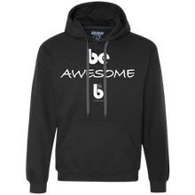 Load image into Gallery viewer, Be Awesome Heavyweight Pullover Fleece Sweatshirt