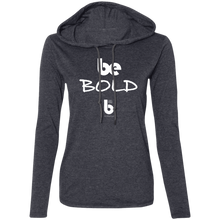 Load image into Gallery viewer, Be Bold Ladies' LS T-Shirt Hoodie