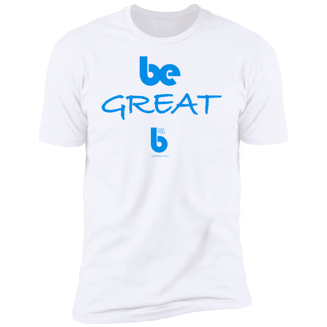 Be Great  Premium Short Sleeve T-Shirt
