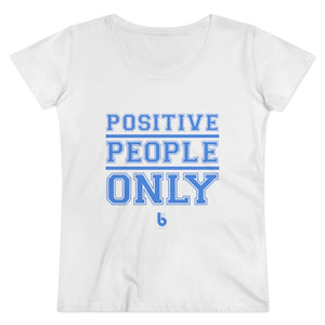 Positive People Only Organic Women's Lover T-shirt