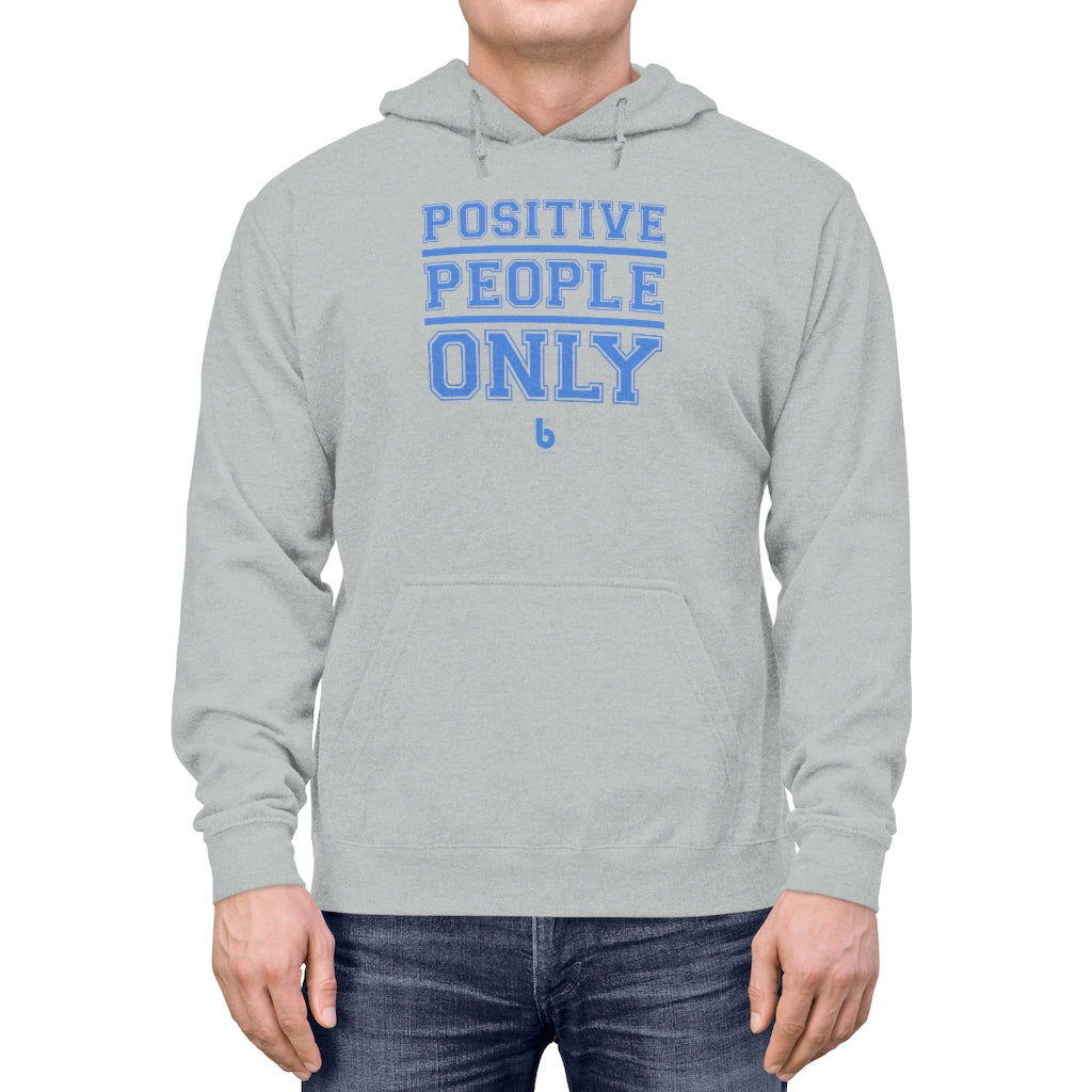 Positive People Only Unisex Lightweight Hoodie