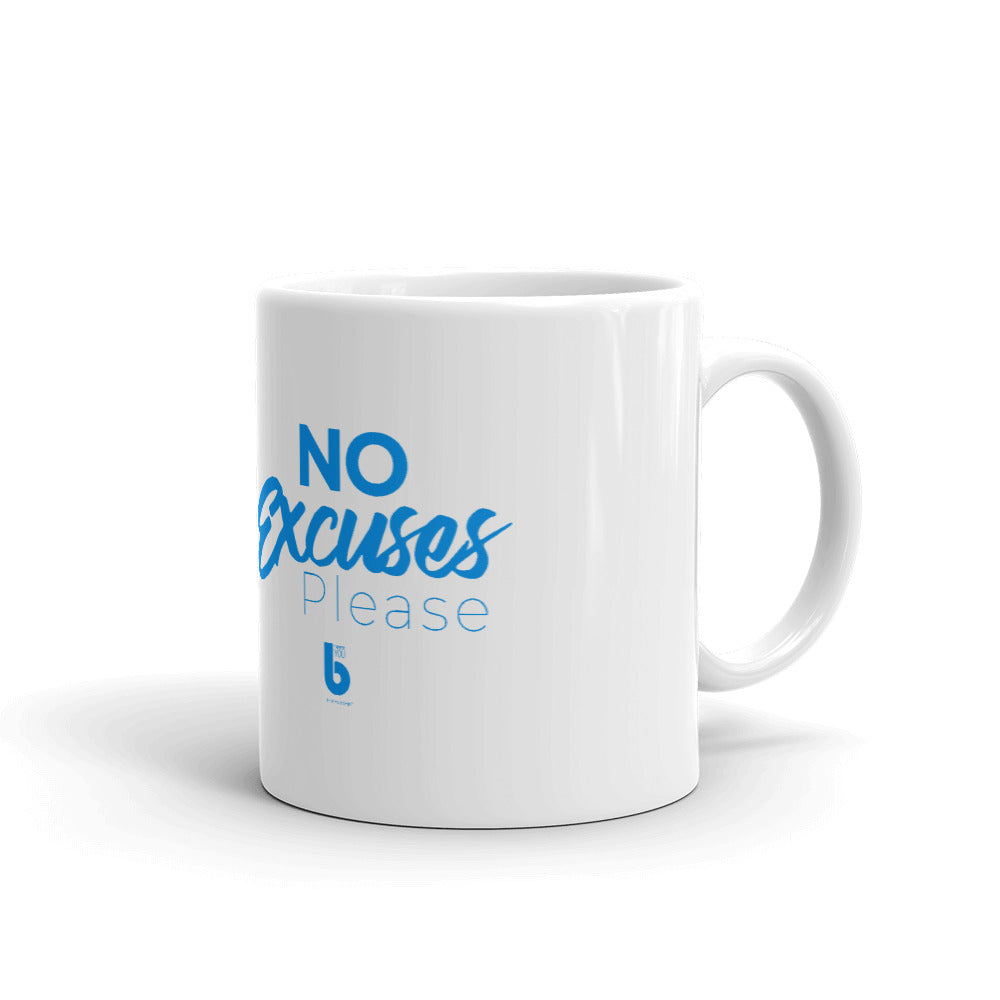 No Excuses Mug