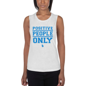 Positive People Only Ladies' Muscle Tank
