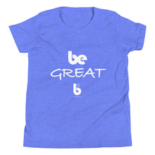 Load image into Gallery viewer, Be Great Youth Short Sleeve T-Shirt