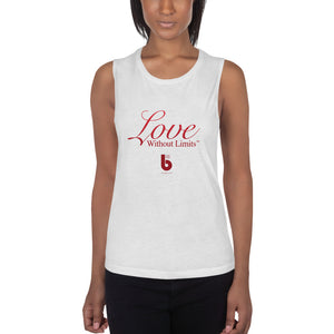 Love Without Limits - Ladies' Muscle Tank