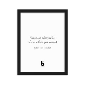 Eleanor Roosvelt Quote- Framed matte paper poster