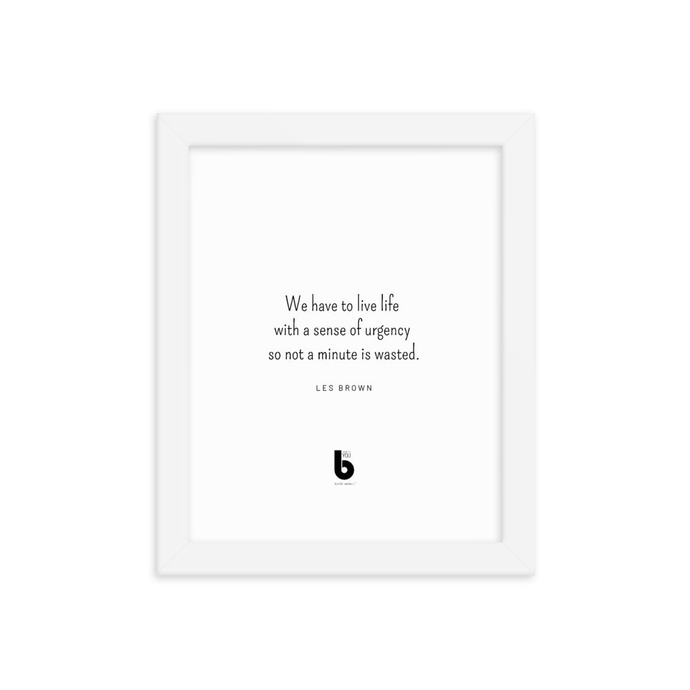 Les Brown Quote Framed poster