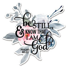 Load image into Gallery viewer, Be Still Sticker, Laptop Sticker, Water Bottle Sticker, Floral Be Still Sticker, Be Still, Tumbler Sticker, Bible Verse Sticker, Christian