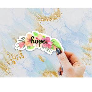 Hope Sticker, Laptop Sticker, Water Bottle Sticker, Hope Floral Sticker, Hibiscus Sticker, Tumbler Sticker, Flowers, Floral Sticker