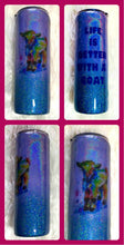 Load image into Gallery viewer, Nigerian Dwarf Goat Kid Holographic Glitter Tumbler - Dairy Goat - Life is Better With a Goat - Insulated - 4-H - 20 oz - FREE SHIPPING