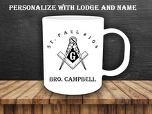 Load image into Gallery viewer, Mason Freemason Personalized Coffee Mug, Masonic Mug, Mason Lodge, Lodge, Freemasons, Masons, Square and Compass, Freemasonry, Mason Gifts