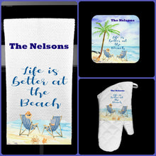 Load image into Gallery viewer, Life is Better at the Beach Oven Mitt Pot Holder Towel Gift Set Personalized, Gifts for Mom, Housewarming Gift.Wedding.Custom Kitchen Set