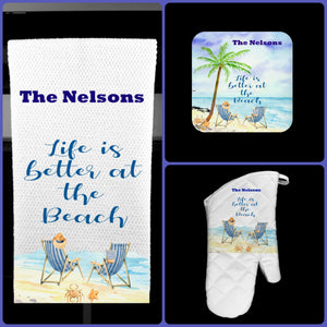 Life is Better at the Beach Oven Mitt Pot Holder Towel Gift Set Personalized, Gifts for Mom, Housewarming Gift.Wedding.Custom Kitchen Set