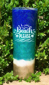Beach Please Tumbler, Life is better at the beach tumbler - Personalized, Glitter Beach Tumbler, Stainless Steel, Holographic Glitter, 20 oz