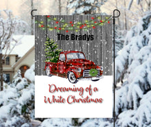 Load image into Gallery viewer, Red Truck Dreaming of a White Christmas Garden Flag, Christmas Flag, Personalized Garden Flag, Christmas Garden Flag, Custom Garden Flag