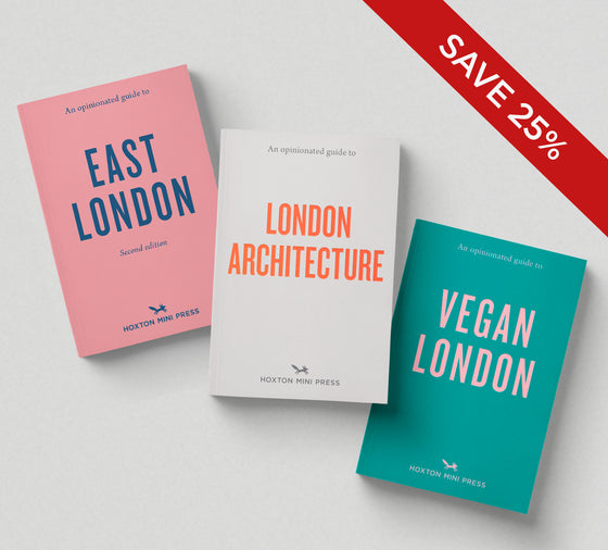 3 OPINIONATED GUIDES: (Architecture, East London & Vegan) - save 25%