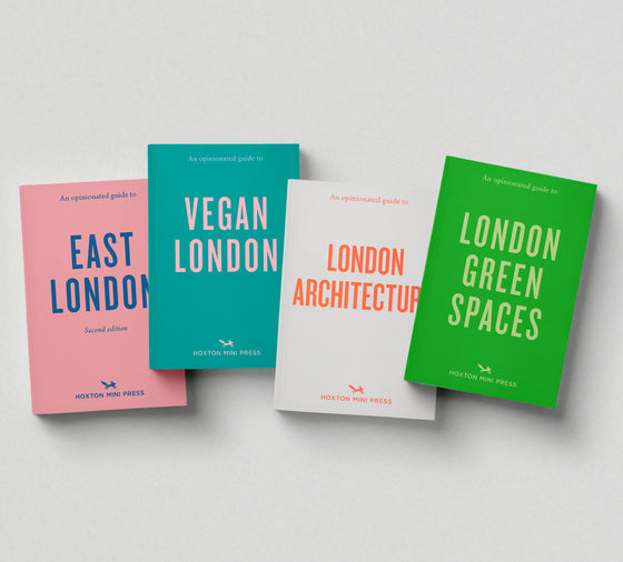 4 OPINIONATED GUIDES: (East London, Architecture, Vegan & Green Spaces) - save 20%