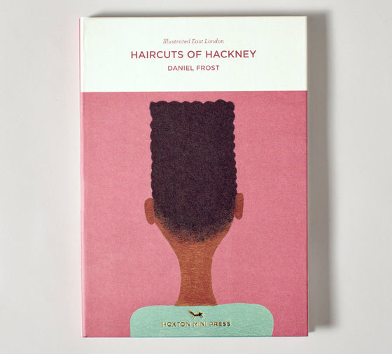 Haircuts of Hackney (Illustrated Book 2)